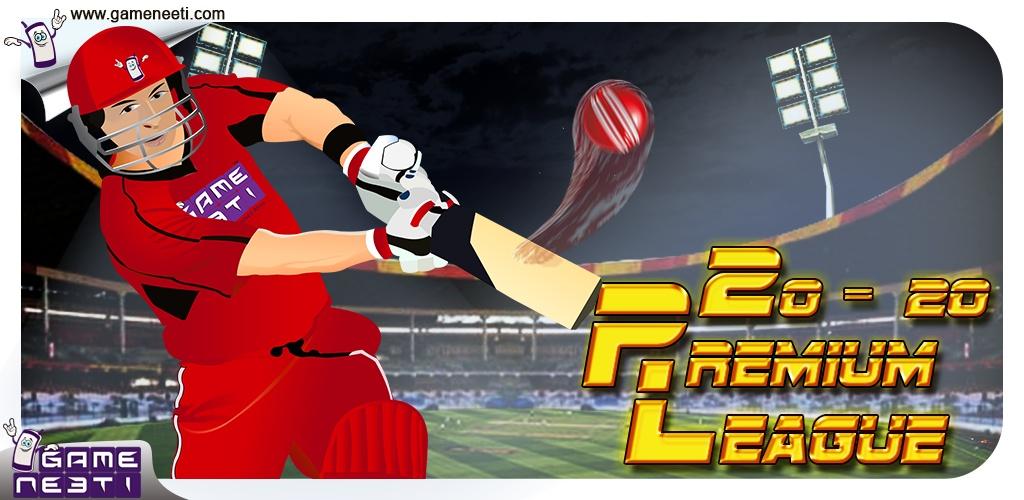 20-20 Premium league20-20高级联赛