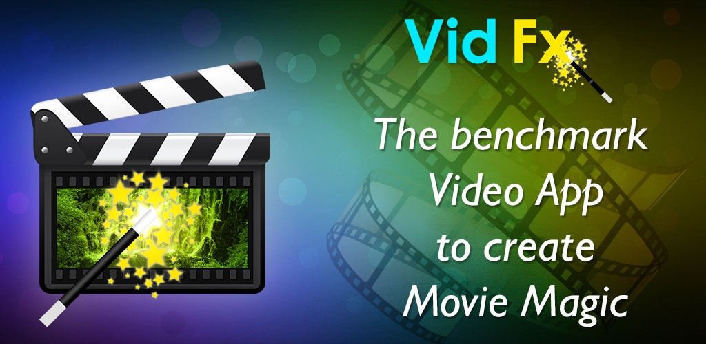 Video Fx:Video Maker