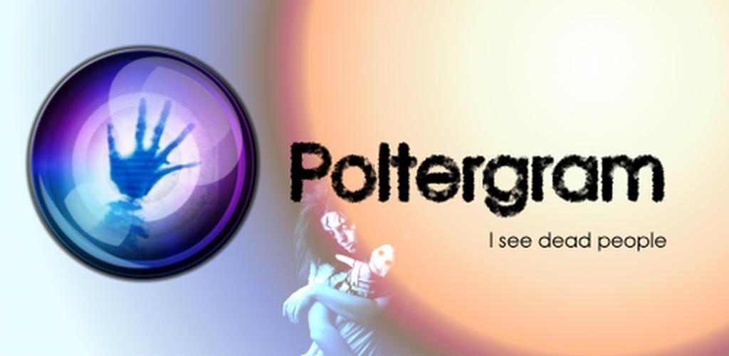 Poltergram