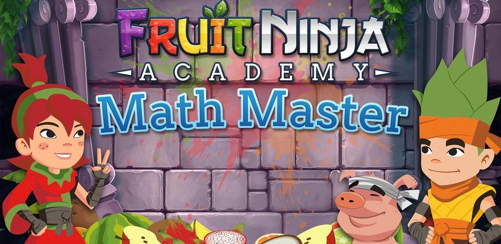 水果忍者学堂:算数大师 Fruit Ninja: