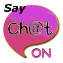 ChatOn Say