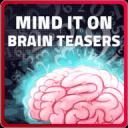Mind it on - Brain Teasers