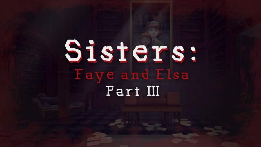 恐怖姐妹 第三章截图4